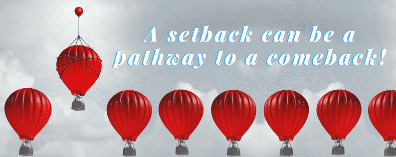 Stay on track during a setback in 3 easy steps 1